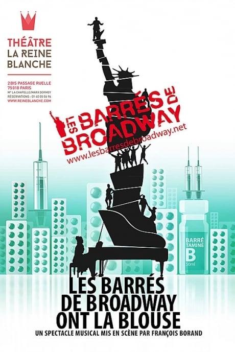 Les barrés de Broadway ont la blouse