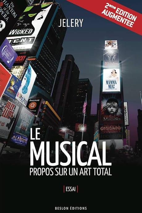Le Musical - Propos sur un art total