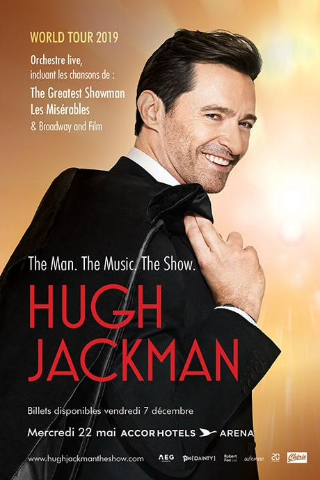 Hugh Jackman : The Man. The Music. The Show.